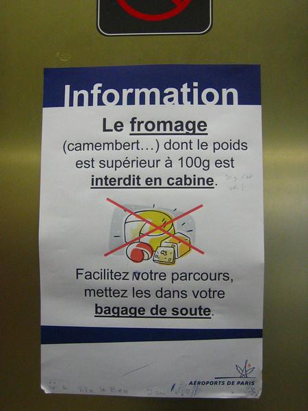 le fromage, je repete, le fromage est interdit en cabine!