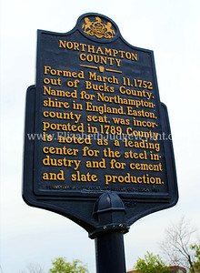 Formed March 11, 1752 out of Bucks County. Named for Northamptonshire in England. Easton, county seat, was incorporated in 1789. County is noted as a leading center for the steel industry and for cement and slate production.