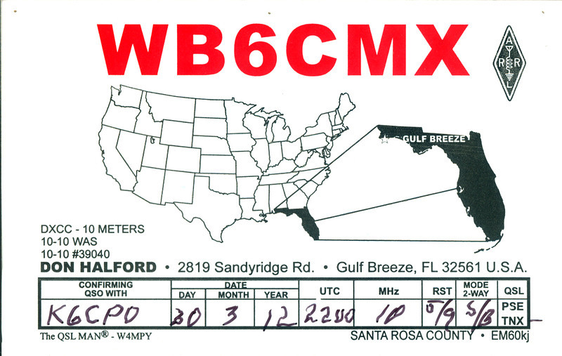 WB6CMX.  this was my first HF QSO, made with an old CB mag mount antenna on the top of a metal storage shed.