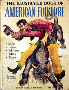 The Illustrated Book of American Folklore by Ben Botkin and Carl Withers,  Illustration by Irv Docktor