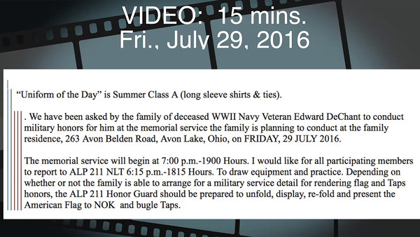 Edward DeChant, WWII, Navy Vet, Fri., July 29, 2016 (Click on image above and then on triangle and video will play)