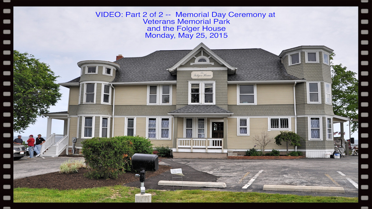 Ceremonies at Veterans Memorial Park and the Folger Home--Part 2 of 2