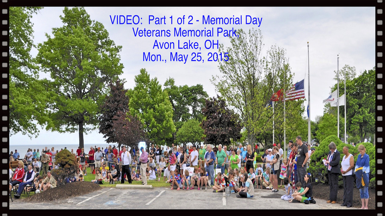 VIDEO:  ( 20 mins ) Part 1 of 2 - Ceremonies at Veterans Memorial Park and the Folger Home, Memorial Day 2015