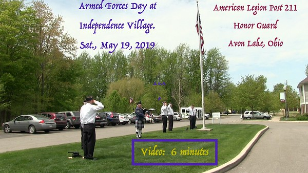 Video;  6 Minutes -Independence Village, Armed Forces Day - 5-19-2018--Avon Lake, OH