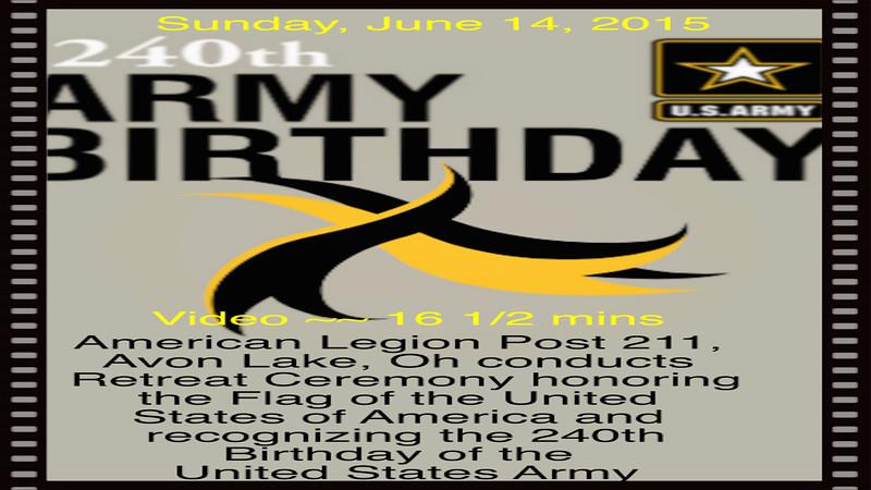 Sun., June 14, 2015 - Flag Day & Army's 240th Birthday
