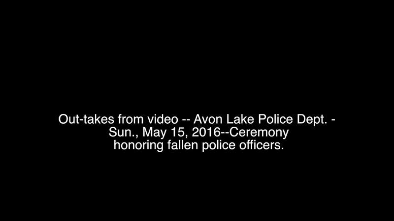 Out-takes-Avon Lake Police Dept. 5-15.2016