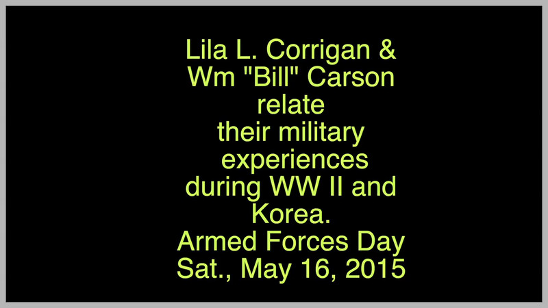 """Video:   Lila Corrigan & Wm. """"Bill"""" Carson, Armed Forces Day, Sat., May 16, 2015, Avon Lake, OH"""