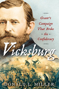 Cover of Vicksburg: Grant's Campaign That Broke the Confederacy.