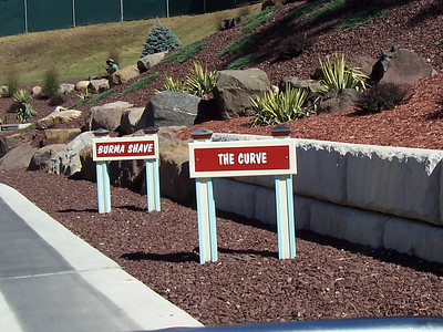 ... the curve. Burma Shave.
