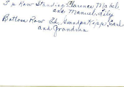 Clarence Mabel Manuel Lily Ed Grandpa Kipp Earl Grandma Kipp Back