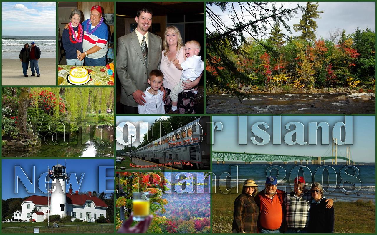 New England, Vancouver Island, Cape Cod, Wisconsin Dells 2008