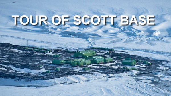 Tour of Scott Base.