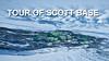 Tour of Scott Base.