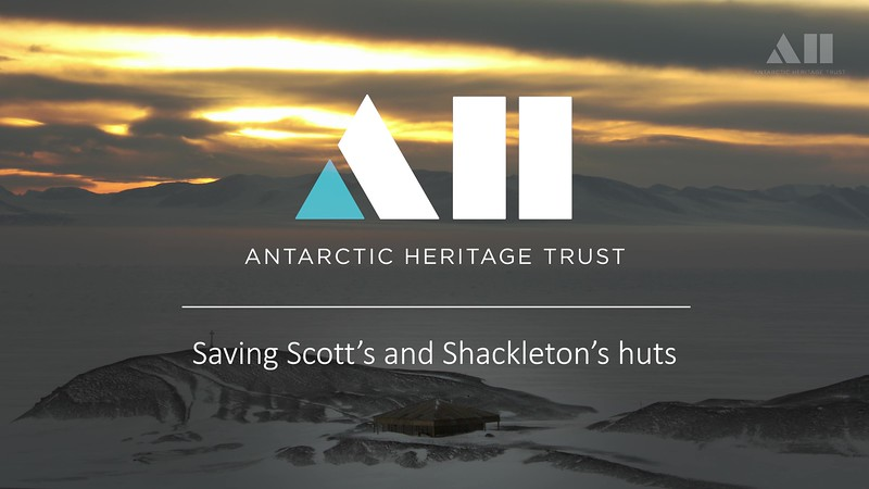 Antarctic Heritage Trust: Saving Scott's and Shackleton's Huts