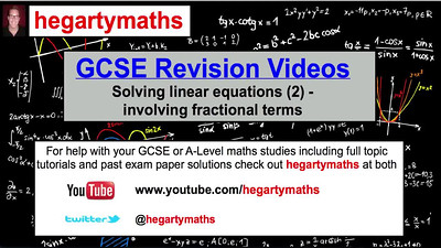GCSE Maths Revision - Solving linear Equations (2) Involving fractions
