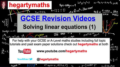 GCSE Maths Revision - Solving Linear Equations (1)