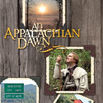 Appalachian Dawn- History of Where It Started- 17 minute trailer