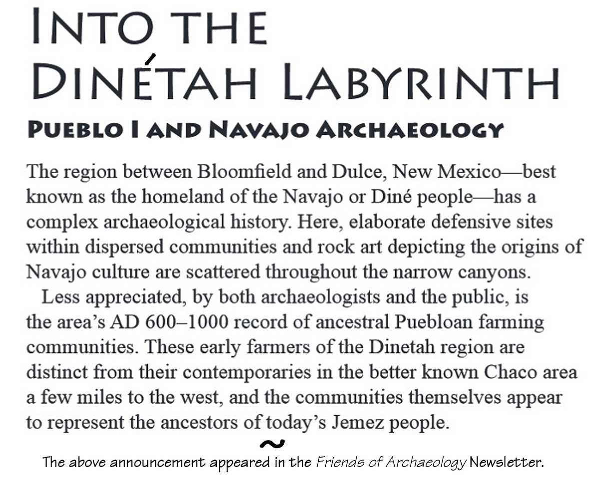 "Diné  is the Navajo word for ""the people."" Tah means ""among, through, or in the area of."" So dinétah essentially means ""among the people,"" or ""among the Navajo."""
