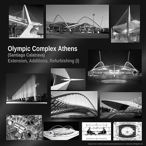OLYMPIC COMPLEX ATHENS  - 1st Phase  -   (Olympic Stadium, Wall of Nations, Access Gates, Landscape Areas) - Extension, Additions, Refurbishing  Detailed Design, Execution Design & Supervision  (collaboration with Santiago Calatrava & Betaplan Ltd.)