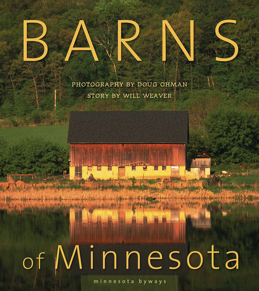 """Barns of Minnesota""  - My first book in the Minnesota Byways series. $20.00"
