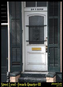 Street Level: French Quarter 03  Photos taken around the French Quarter of New Orleans.  New Orleans, 12 July 2011
