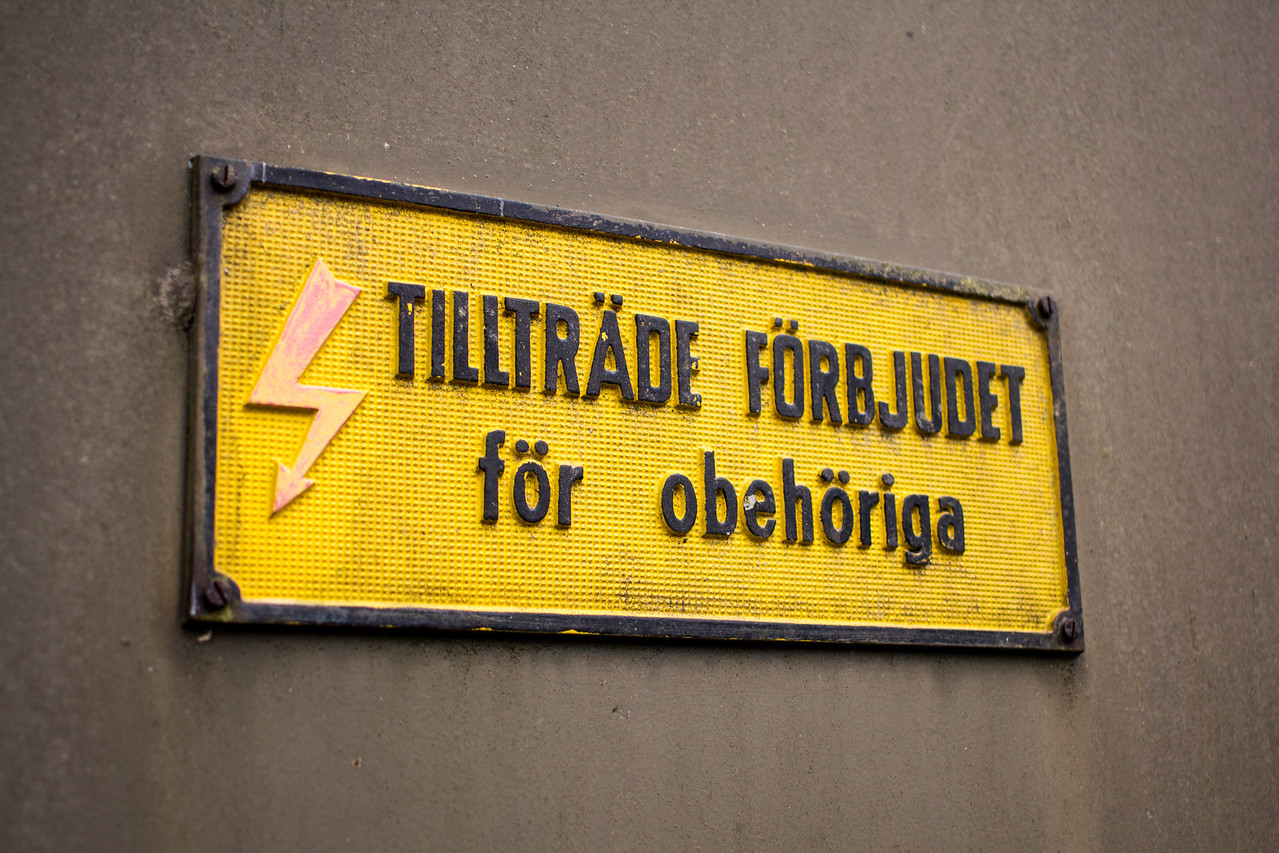 Translation from Swedish: No access for unauthorized