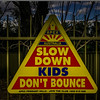 Sydney, Australia<br /> Slow Down, Kids Don't Bounce.