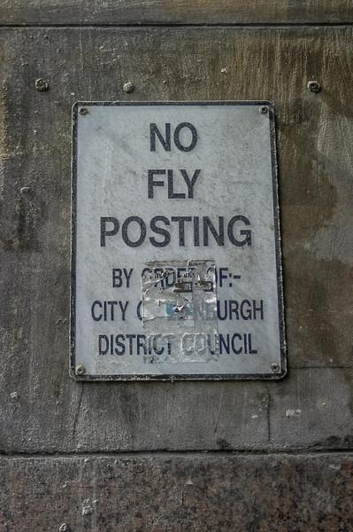 Edinburgh, Scotland<br /> No Fly Posting.