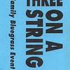 Three On a String - ticket