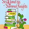 Sir A and his Summer Knights