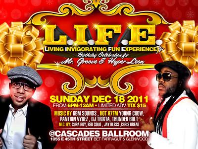 12/18/11 L.I.F.E (Living Invigorating Fun Experience)