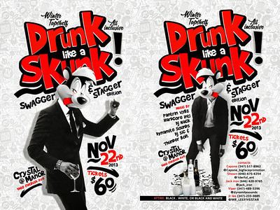 11/22/13 Drunk Like A Skunk