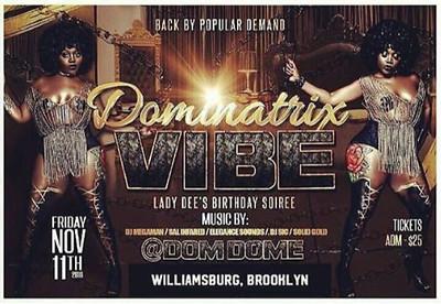 11/11/16 Dominatrix Vibe