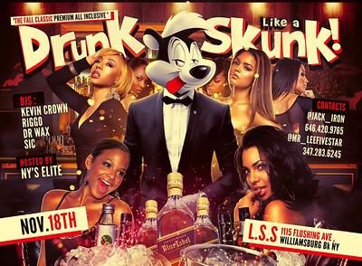 11/18/16 Drunk Like A Skunk