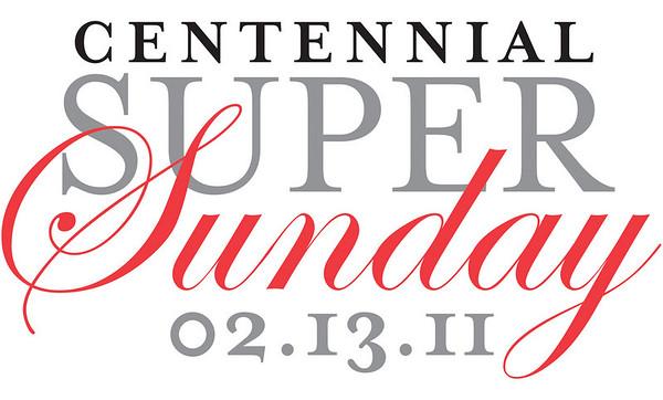 Centennial Super Sunday