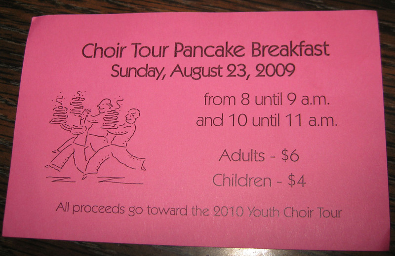 The youth held a Pancake Breakfast to raise funds for the 2010 Youth Choir Tour.