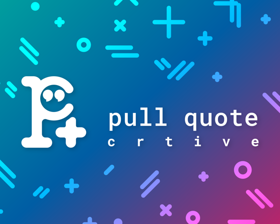 PQG_Pull Quote Crtive