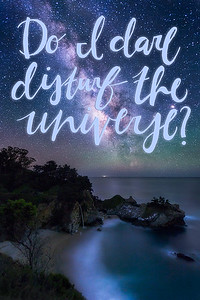 Do I Dare Disturbe the Universe?