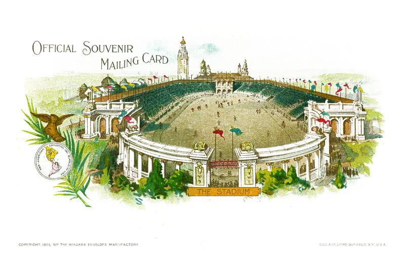 "The Stadium. Buffalo: Niagara Envelope Manufactory, 1901. ""Official Souvenir Mailing Card""; image of the Stadium. 14.29"