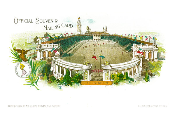 "The Stadium. Buffalo: Niagara Envelope Manufactory, 1901. ""Official Souvenir Mailing Card""; image of the Stadium. 14.29"