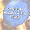 9) Walking Variation