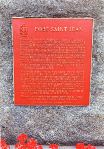 Plaques at the site do not mention the fact that Gen. Richard Montgomery captured this fort Nov. 2, 1775
