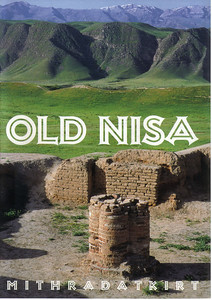 154_Nisa was the Capital of the Parthian Empire  Founded in 3rd  C  BC