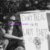 don't tread on my ladyparts
