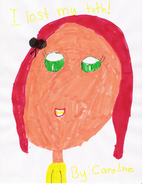 Caroline drew this the day she lost her first top front tooth.  It was the third tooth that she had lost.  She was so excited!!!<br /> September 16,2006