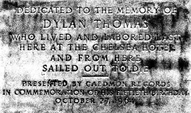 Dylan Thomas Plaque At the Chelsea Hotel