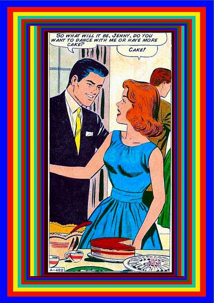 CAKE! (a nod to artist Roy Lichtenstein).