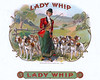 Lady Whip cigar label by American Lithographic. Rare.