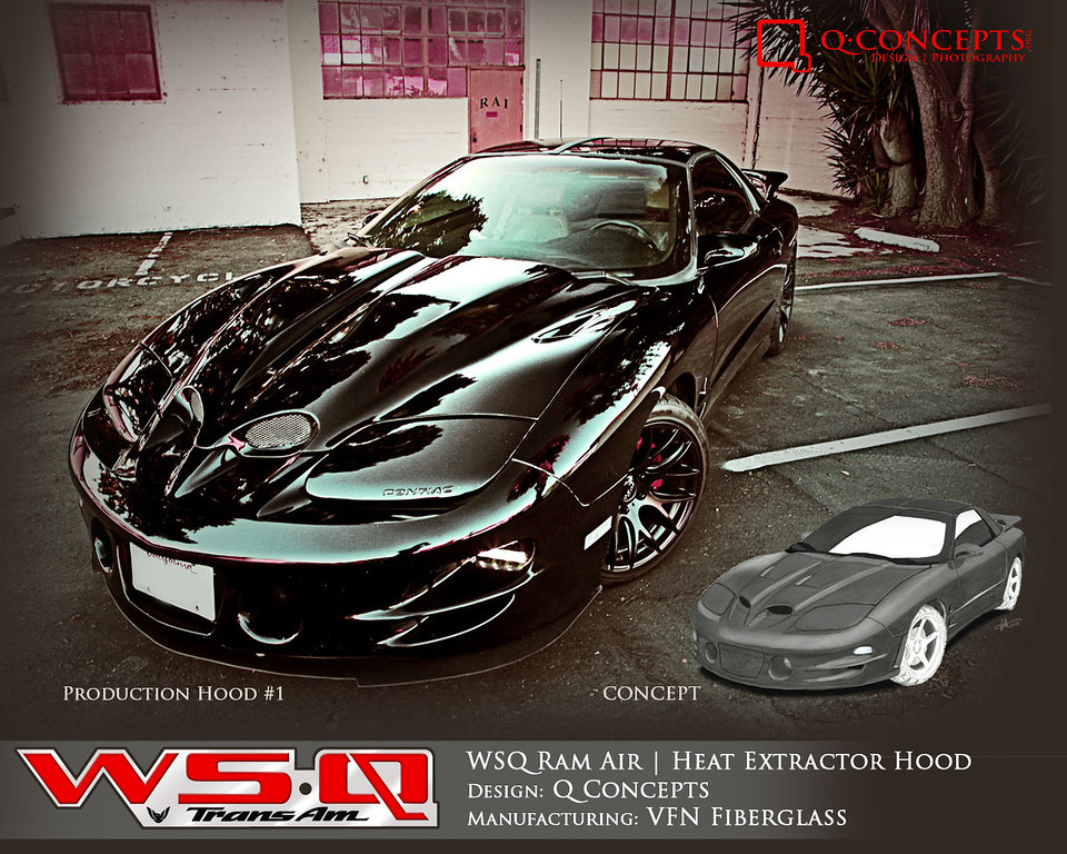 Transportation | WSQ Hood<br /> <br /> Generation 4 Pontiac Trans Am Ram Air/ Heat Extractor Hood. Features contoured and enlarged 'nostrils' feeding air directly into air box. Dual main heat extractors and secondary extractors allow hot engine air to vent into the slipstream, lowering engine operating temperatures.