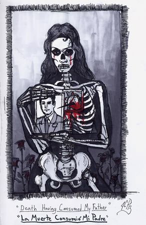 La Muerte Consumio´ a mi Padre / Death Having Consumed My Father, sketch book, ink